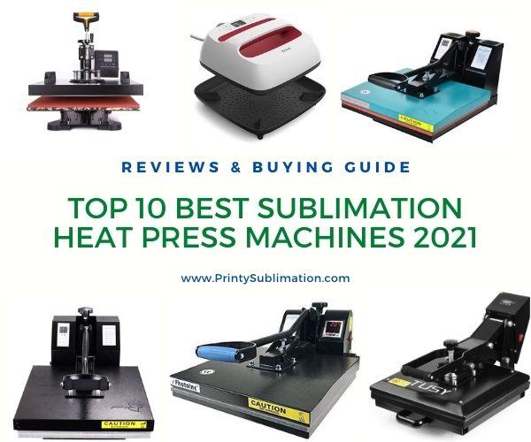 Best Sublimation Heat Press Machines in 2021