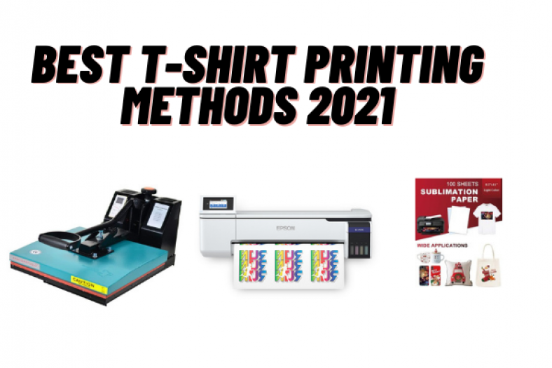 Best T-shirt Printing Methods For The Best Results