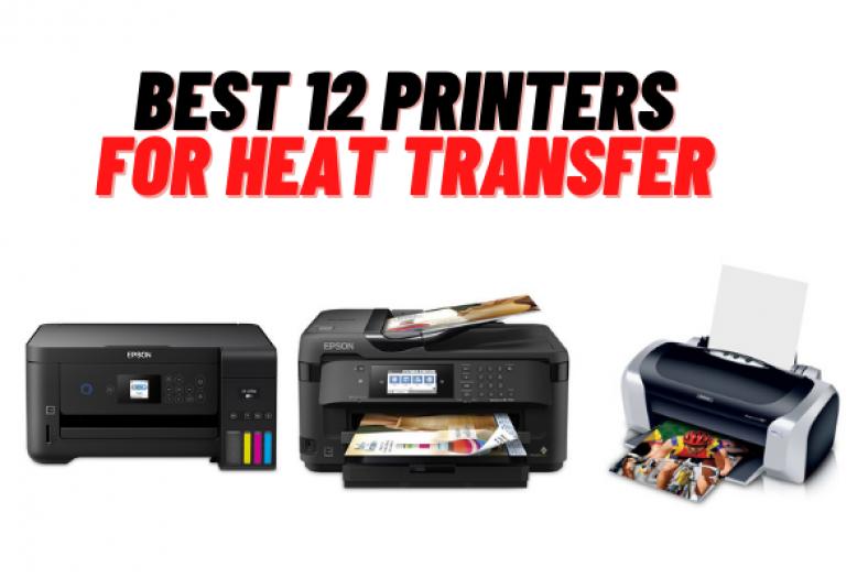Top 12 Best Printers For Heat Transfer Printing 2021