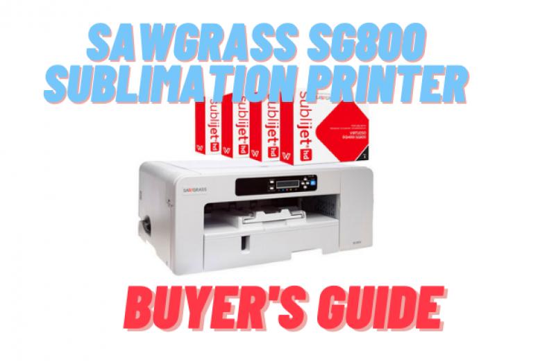 Sawgrass SG800 Sublimation Printer Review