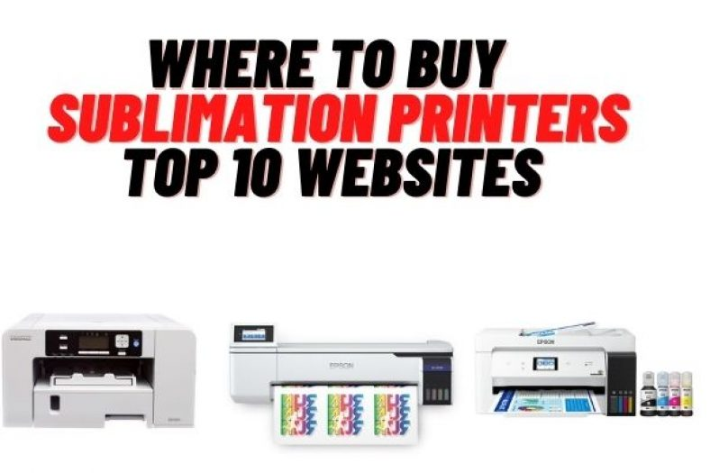 Where To Buy Sublimation printers