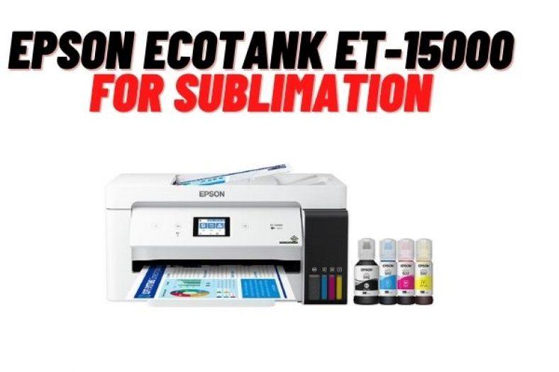 Epson ET 15000 Sublimation