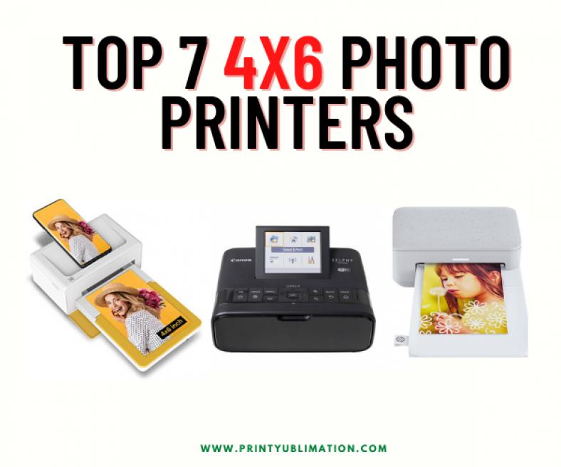 Top 7 Best 4x6 Photo Printers Of 2021