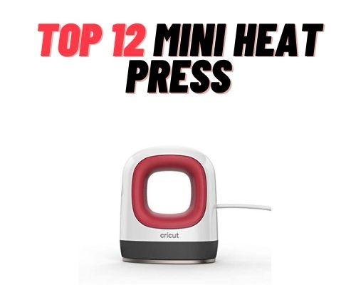 Top 12 Mini Heat Press Machines
